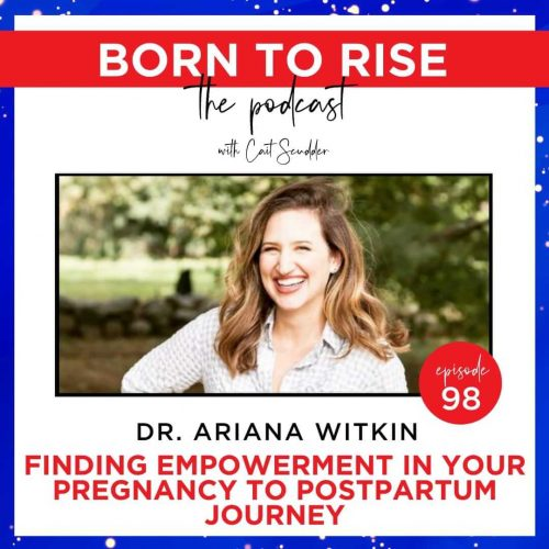 born to rise female entrepreneur podcast - ep 98 - ariana witkin